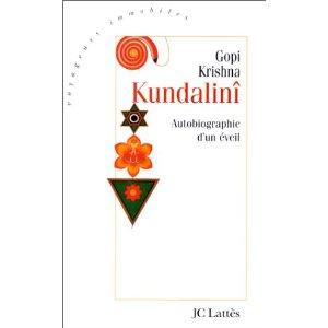 Kundalini, autobiographie d'un éveil