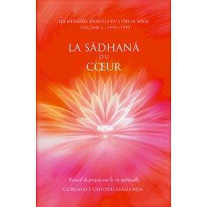 La Sadhana du coeur de Gurumayi chidvilasananda