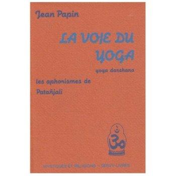 La voie du yoga de Jean Papin